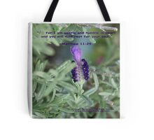 Lavendar ... Gentle ... Humble; God's promise for rest to our soul; In my spring garden, Spring 2010, La Mirada, CA USA Tote Bag