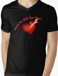 Reach Her With Your Heart Tee Mens V-Neck T-Shirt