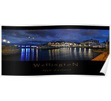 My Wellington, A Little Bit Late, A Little Bit Wide Poster