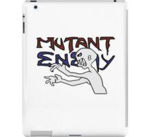 Mutant Enemy  iPad Case/Skin