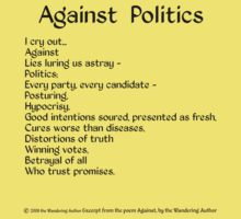Against Politics by WanderingAuthor