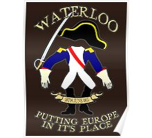 The Battle of Waterloo 200 year anniversary. Poster