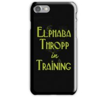 Elphaba Thropp in Training  iPhone Case/Skin
