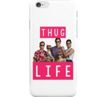 Thug life - full house iPhone Case/Skin