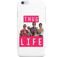 Thug life - full house iPhone Case/Skin