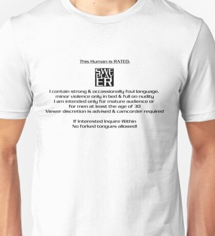 This HUMAN has been rated... Unisex T-Shirt