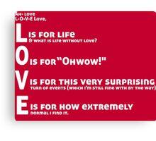 Love, L-O-V-E Love / TV / Friends *Updated Version* Canvas Print