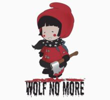 Wolf No More.Little Red Riding Hood T-Shirt