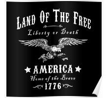 LAND OF THE FREE LIBERTY Poster