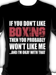If You Don't Like Boxing T-shirt T-Shirt