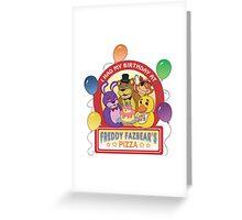 Freddy Fazbear's Birthday!   Greeting Card
