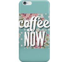 Vintage Floral Polka Dot Coffee Now Funny Design iPhone Case/Skin