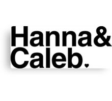 Hanna & Caleb - black text Canvas Print