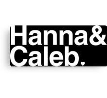 Hanna & Caleb - white text Canvas Print