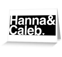 Hanna & Caleb - white text Greeting Card