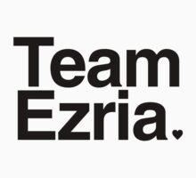 Team Ezria - black text by PirateShip