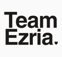 Team Ezria - black text by PirateShip