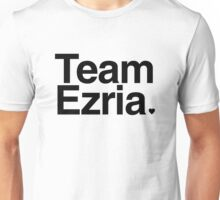 Team Ezria - black text Unisex T-Shirt