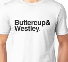 Buttercup & Westley Unisex T-Shirt