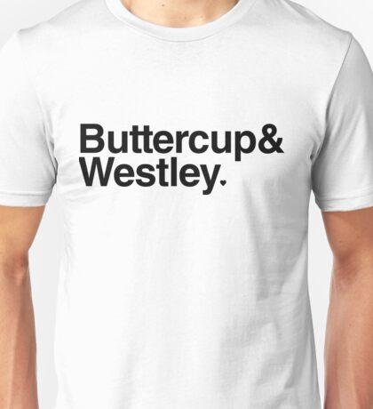 Buttercup & Westley Unisex T-Shirt