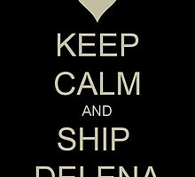 Keep Calm and Ship Delena by manoeladobes
