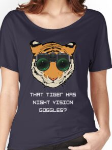 THAT TIGER HAS NIGHT VISION GOGGLES? - The Interview (Dark Background) Women's Relaxed Fit T-Shirt