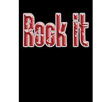 ROCK, Rock Music, Rock it, Music, Rock Bands, Rock & Roll, Rockers, on Black Photographic Print