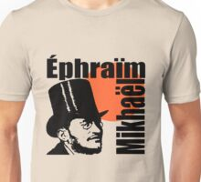 Ephraïm Mikhaël-3 Unisex T-Shirt