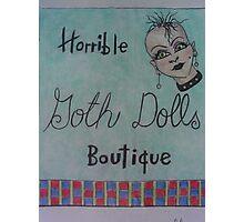 horrible goth dolls boutique Photographic Print