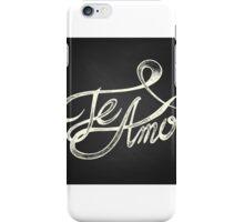 Te Amo iPhone Case/Skin