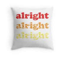 Alright Alright Alright - Matthew McConaughey : Black Throw Pillow