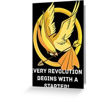 Every Revolution Begins With A Starter Greeting Card