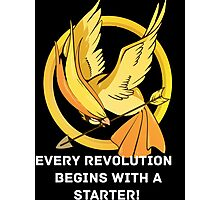 Every Revolution Begins With A Starter Photographic Print
