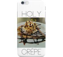 Holy Crêpe iPhone Case/Skin