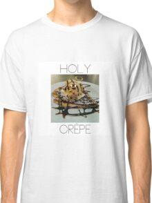 Holy Crêpe Classic T-Shirt