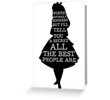 Alice in Wonderland Have I Gone Bonkers Quote Greeting Card