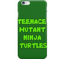 Teenage Mutant Ninja Turtles Words iPhone Case/Skin