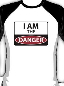 Breaking bad - I Am The Danger! T-Shirt