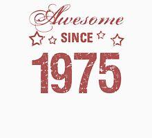 Awesome Since 1975 Unisex T-Shirt