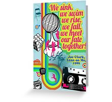 Meet Our Fate Together Greeting Card