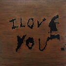 I Love You by Valentina Henao
