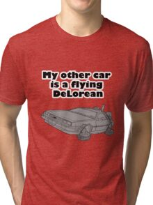 My other car is a flying DeLorean (plain) Tri-blend T-Shirt
