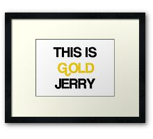 Gold Jerry Seinfeld Quotes Tv Show Framed Print