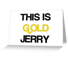 Gold Jerry Seinfeld Quotes Tv Show Greeting Card