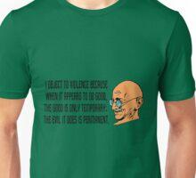 Mahatma Gandhi- I object to violence Unisex T-Shirt