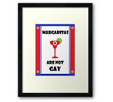 Margaritas are not gay - The Interview Framed Print
