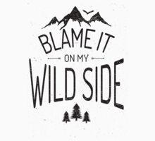 BLAME IT ON MY WILD SIDE Kids Clothes