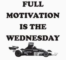 Niki Lauda - Full Motivation is the Wednesday by rocknrolljunkie