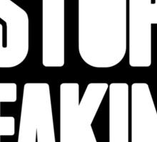 Stop Faking Sign [Black Ink] | OG Collection Sticker