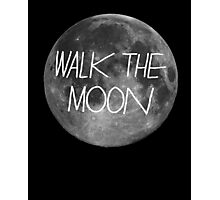 Walk The Moon- white text Photographic Print